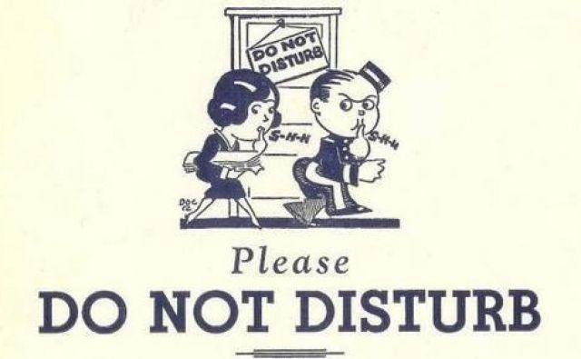 »Do not disturb.« FOTO: splet