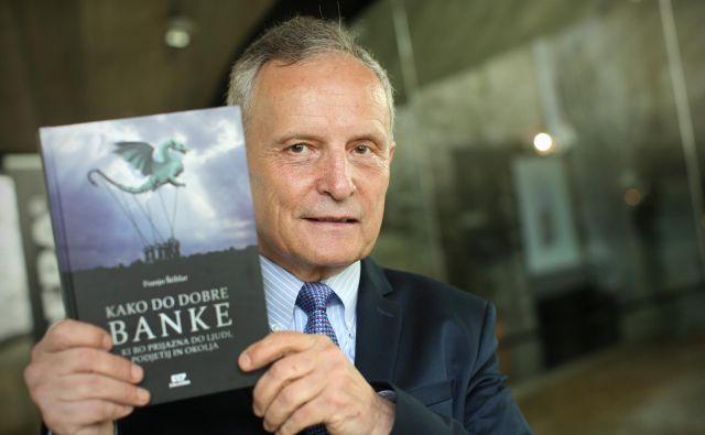 Knjiga ekonomista in profesorja Franja Štiblarja z naslovom Kako do dobre banke. FOTO: Jure Eržen/Delo