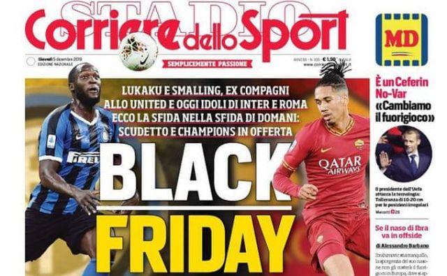 Tole je naslovnica pred petkovim derbijem v serie A, ki buri duhove.Foto Corriere dello Sport