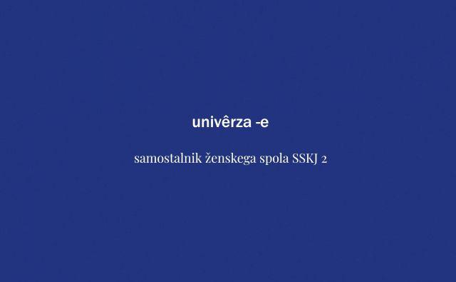 Tokratna beseda tedna je univerza. FOTO: Delo
