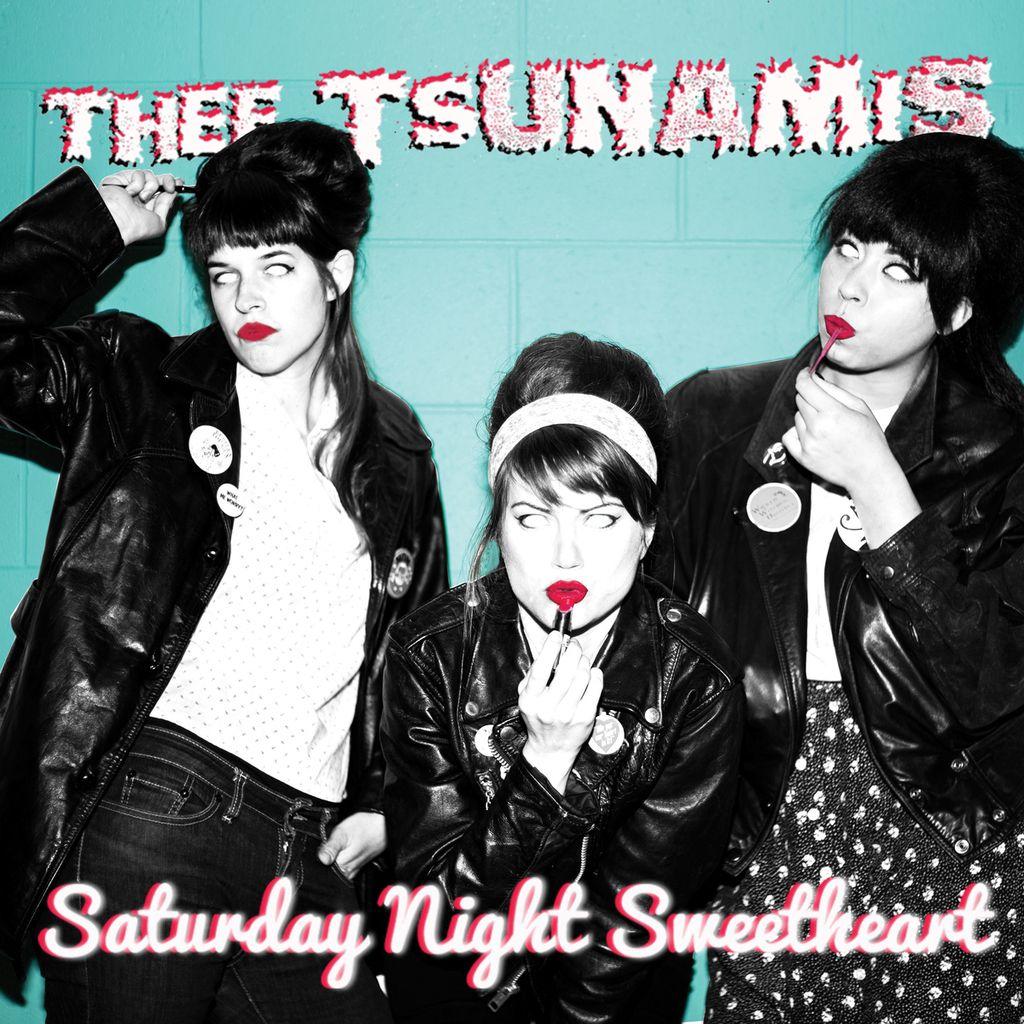 Album tedna: Thee Tsunamis,Saturday Night Sweetheart