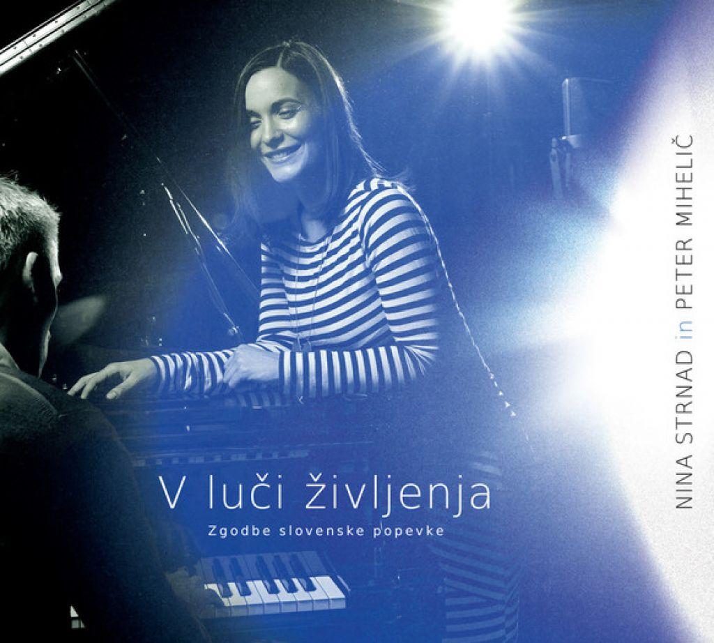 Album tedna: Nina Strnad in Peter Mihelič, V luči življenja