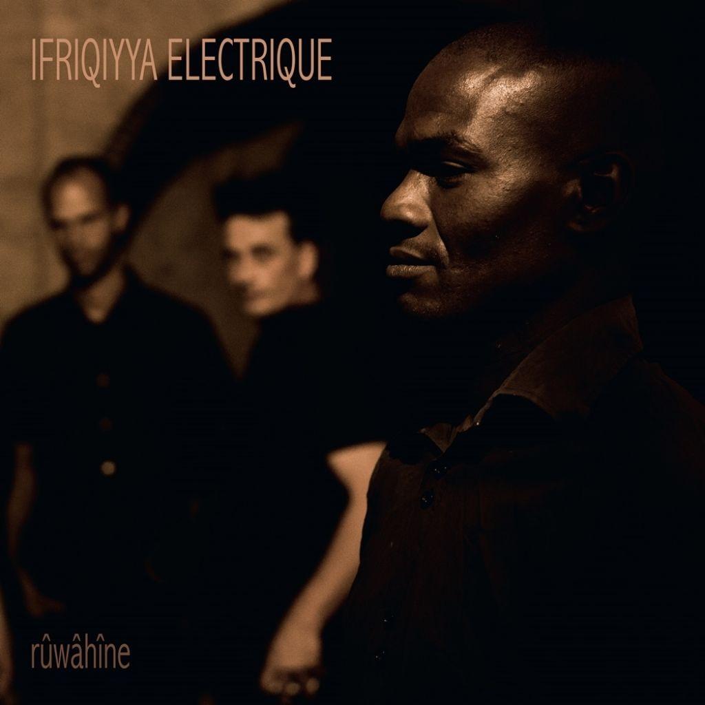 Album tedna: Ifriqiyya Electrique, Rûwâhîne